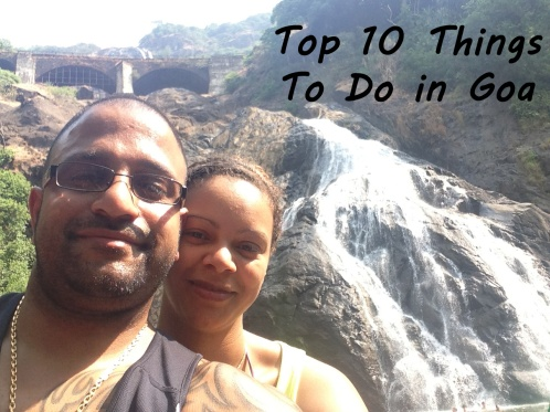 Top 10 Things To Do In Goa. Image of Dom & Kat at Dudhsagar waterfalls Goa